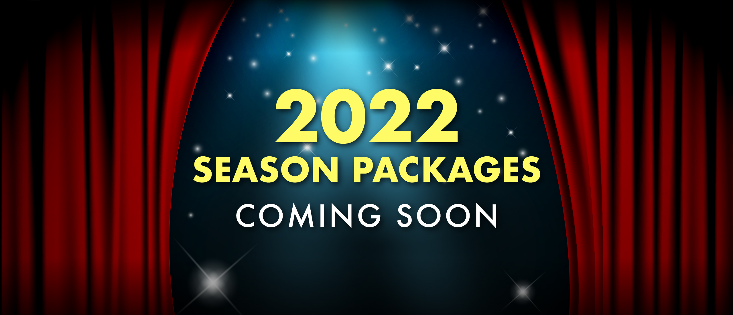 2022 packages coming soon